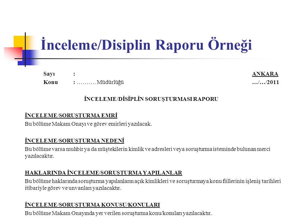 İnceleme/Disiplin Raporu Örneği