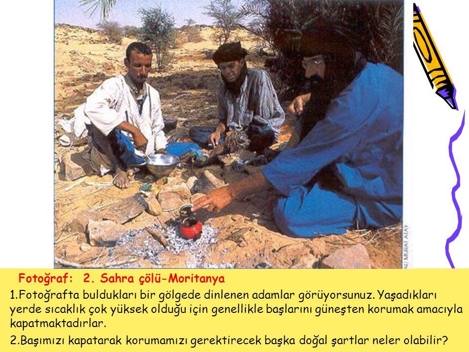 Fotoğraf: 2. Sahra çölü-Moritanya