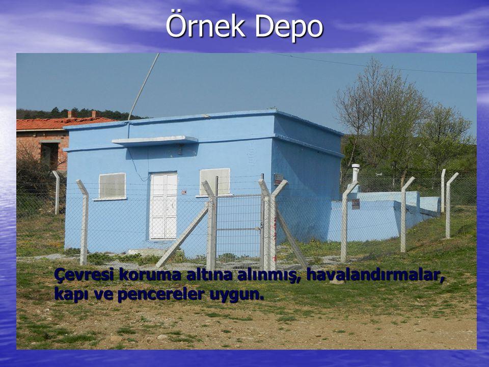 Örnek Depo Çevresi koruma altına alınmış, havalandırmalar, kapı ve pencereler uygun.