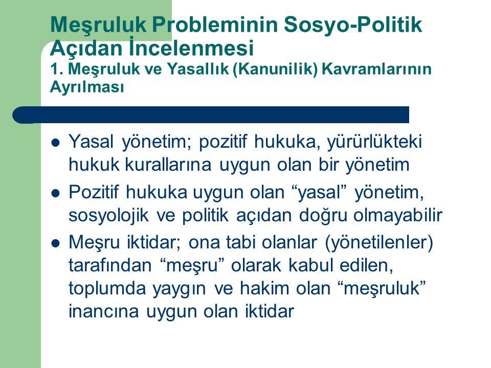 Meşruluk Probleminin Sosyo-Politik Açıdan İncelenmesi 1