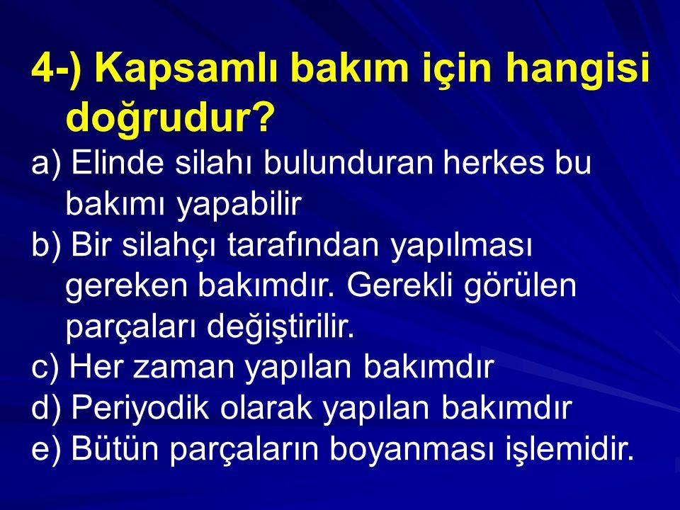 4-) Kapsamlı bakım için hangisi doğrudur