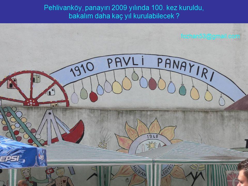 Pehlivanköy, panayırı 2009 yılında 100