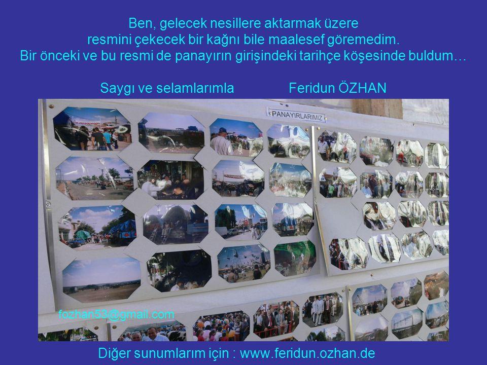 Diğer sunumlarım için : www.feridun.ozhan.de