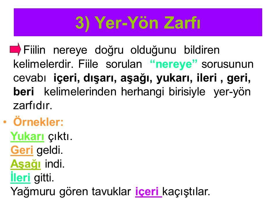 3) Yer-Yön Zarfı