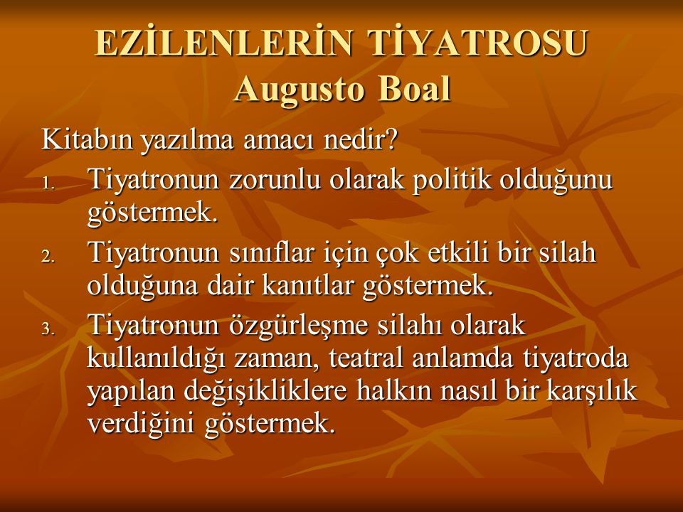 EZİLENLERİN TİYATROSU Augusto Boal
