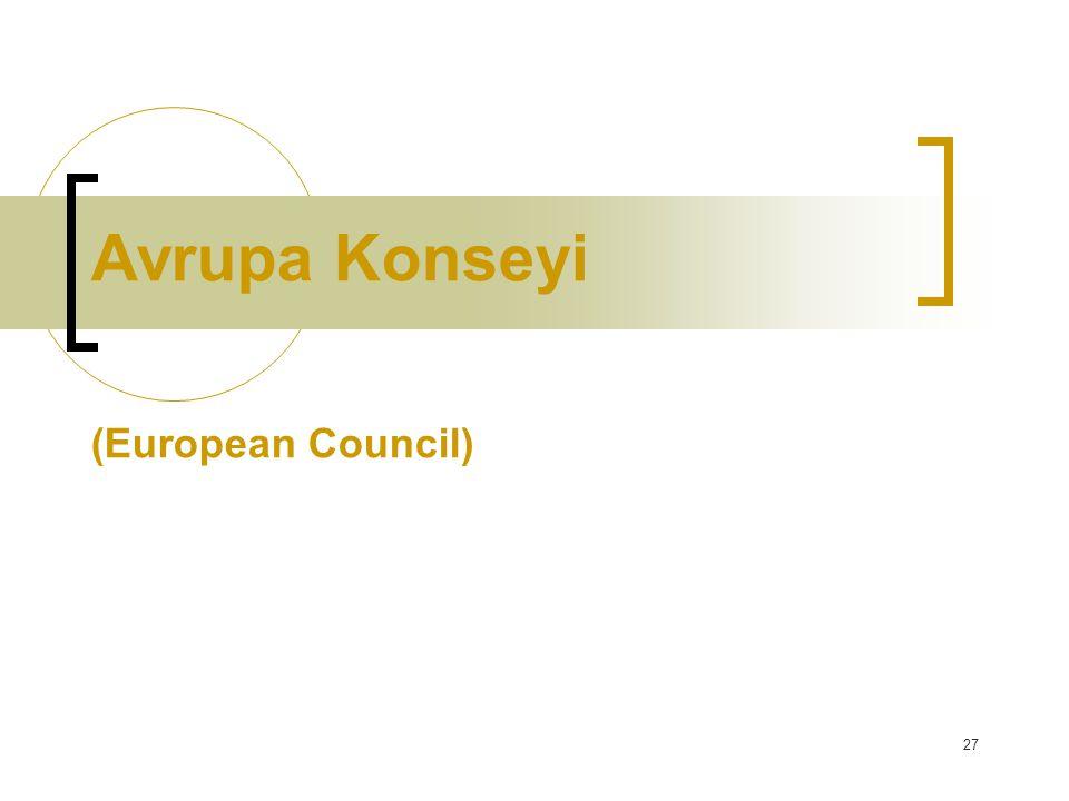 Avrupa Konseyi (European Council)