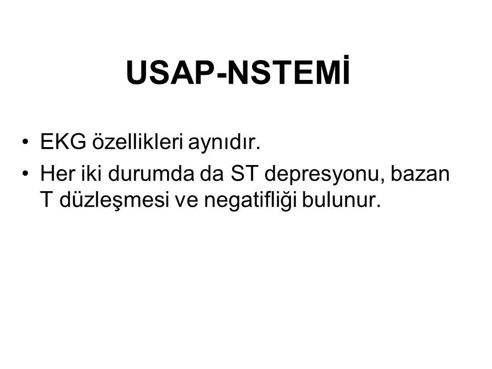 USAP-NSTEMİ EKG özellikleri aynıdır.