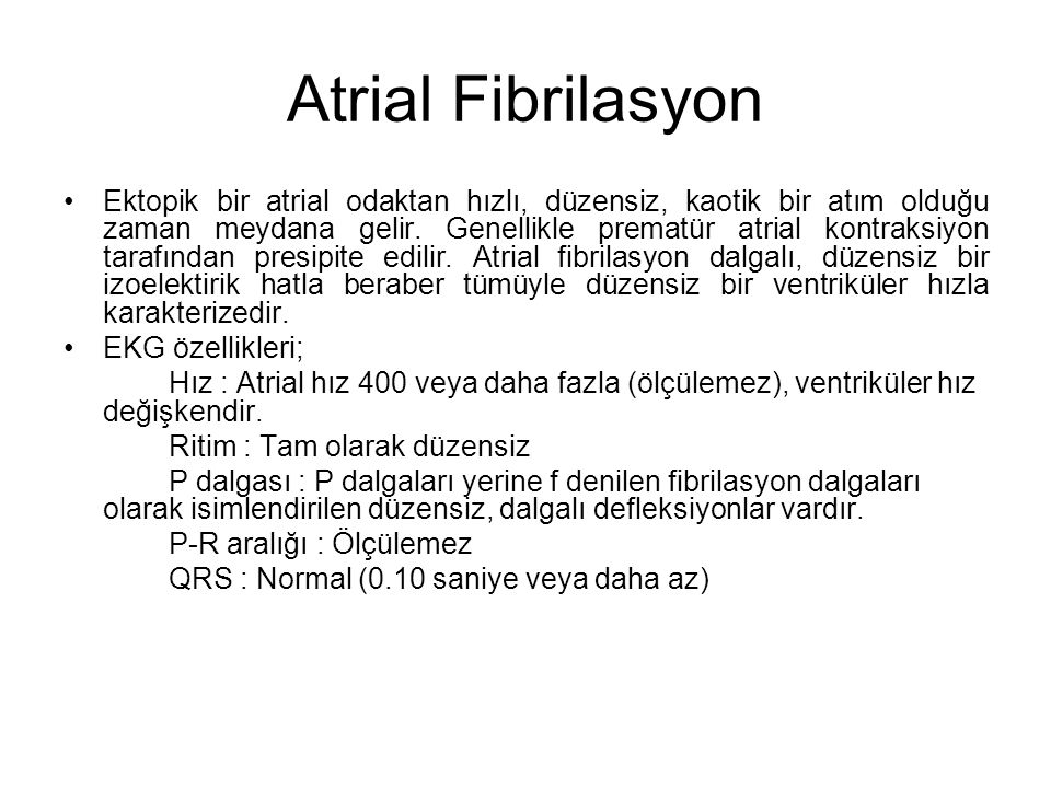 Atrial Fibrilasyon