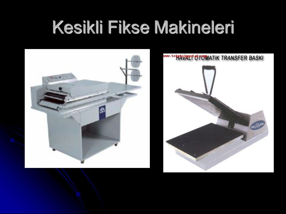 Kesikli Fikse Makineleri
