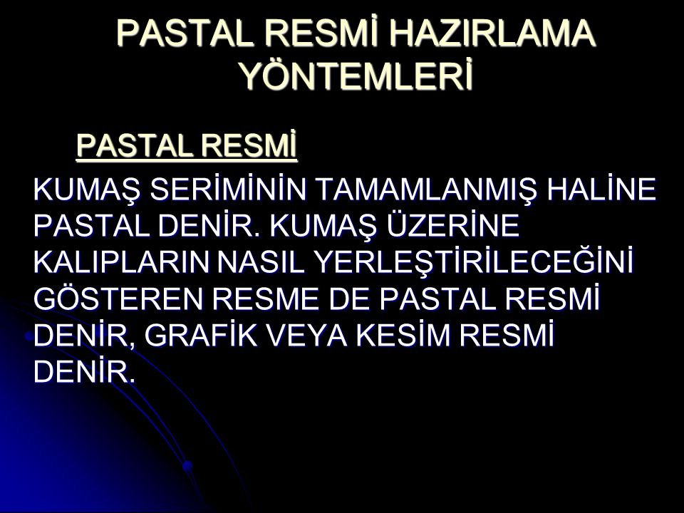 PASTAL RESMİ HAZIRLAMA YÖNTEMLERİ