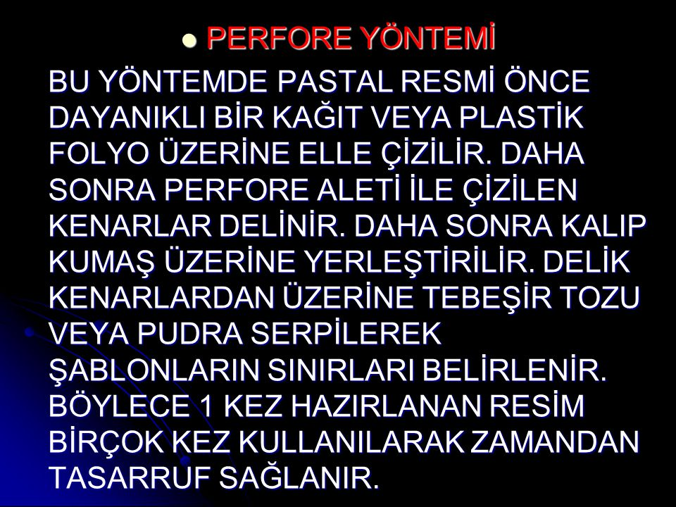 PERFORE YÖNTEMİ