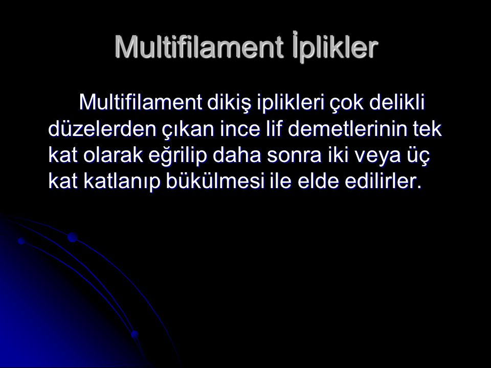 Multifilament İplikler