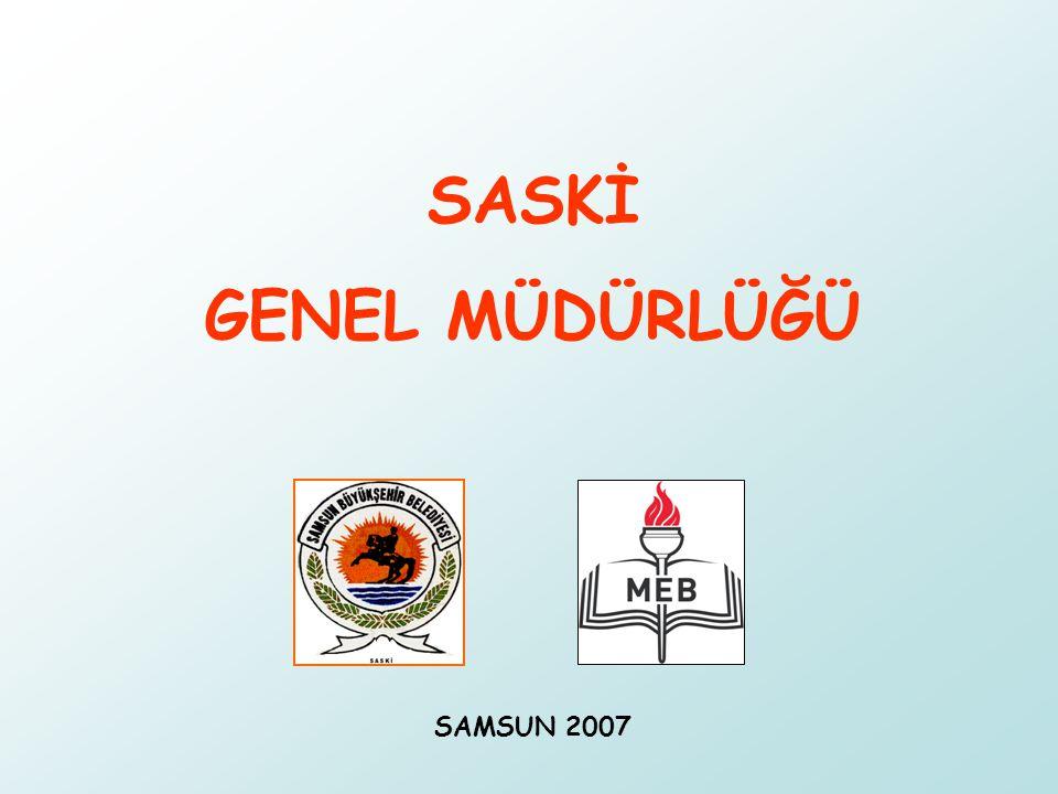 SASKİ GENEL MÜDÜRLÜĞÜ SAMSUN 2007