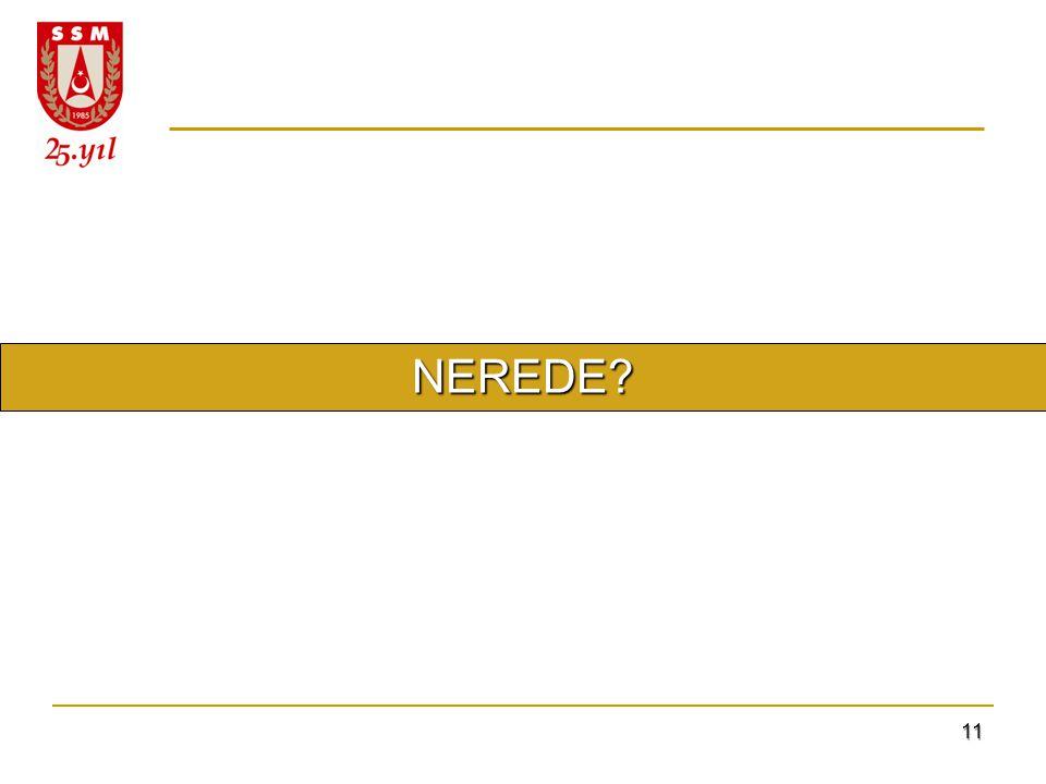 NEREDE 11 11