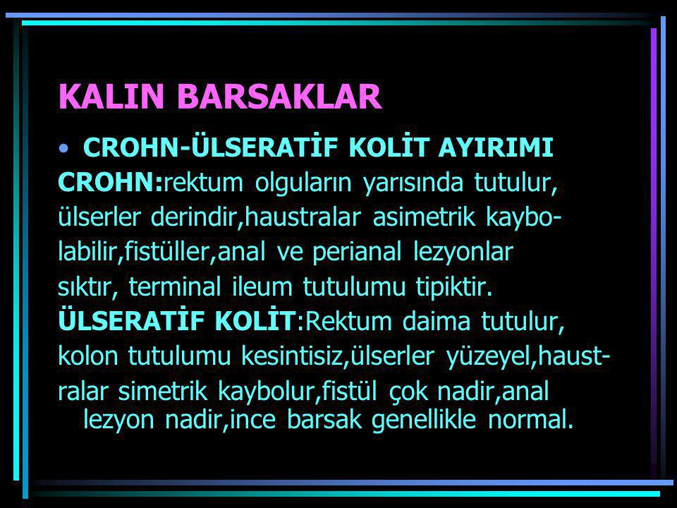 KALIN BARSAKLAR CROHN-ÜLSERATİF KOLİT AYIRIMI