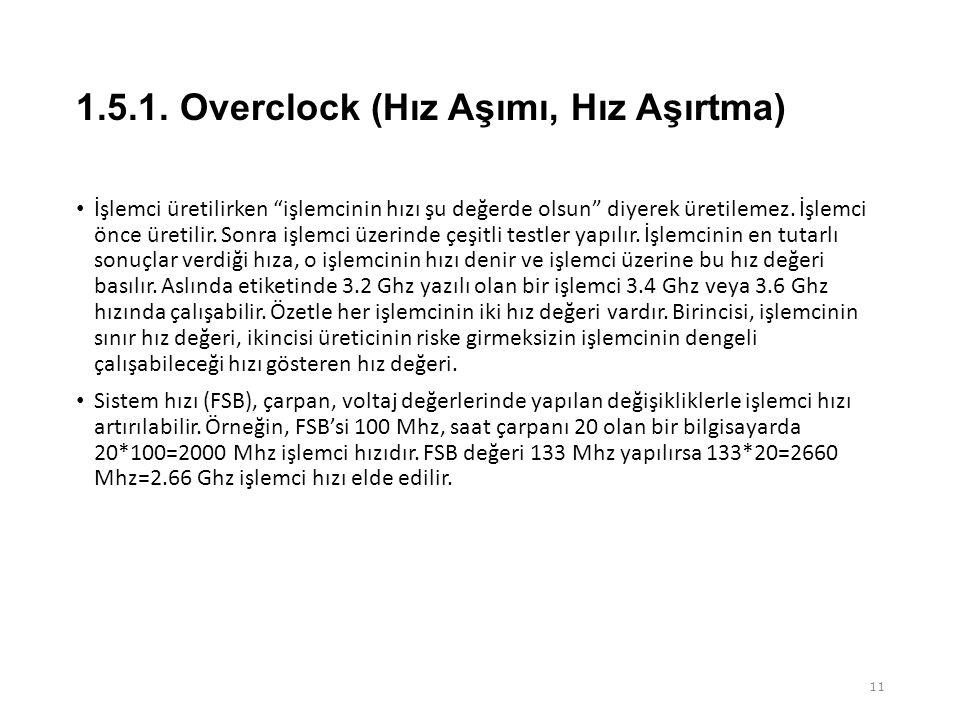 1.5.1. Overclock (Hız Aşımı, Hız Aşırtma)