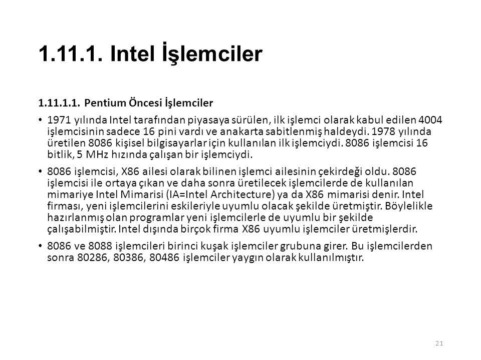 1.11.1. Intel İşlemciler 1.11.1.1. Pentium Öncesi İşlemciler