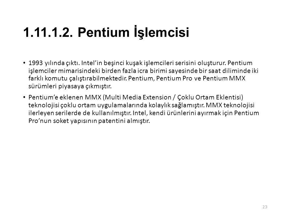1.11.1.2. Pentium İşlemcisi