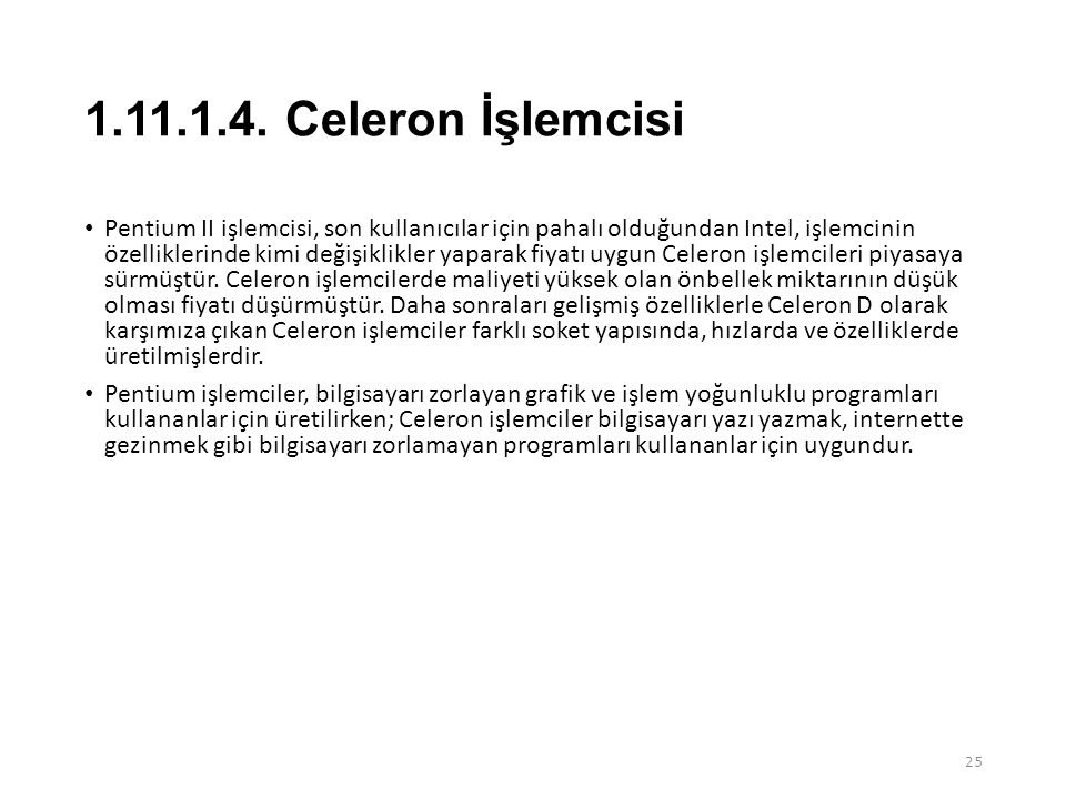 1.11.1.4. Celeron İşlemcisi