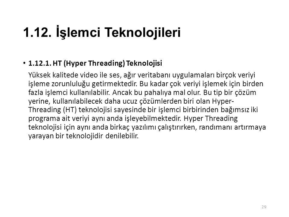 1.12. İşlemci Teknolojileri