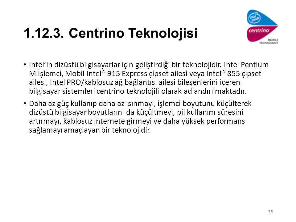 1.12.3. Centrino Teknolojisi