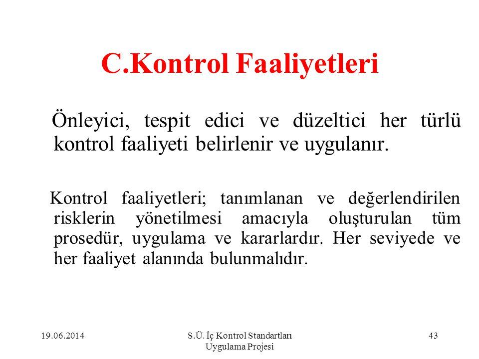 C.Kontrol Faaliyetleri