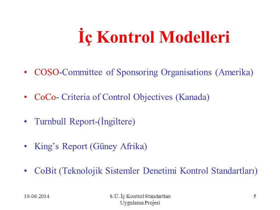 S.Ü. İç Kontrol Standartları Uygulama Projesi