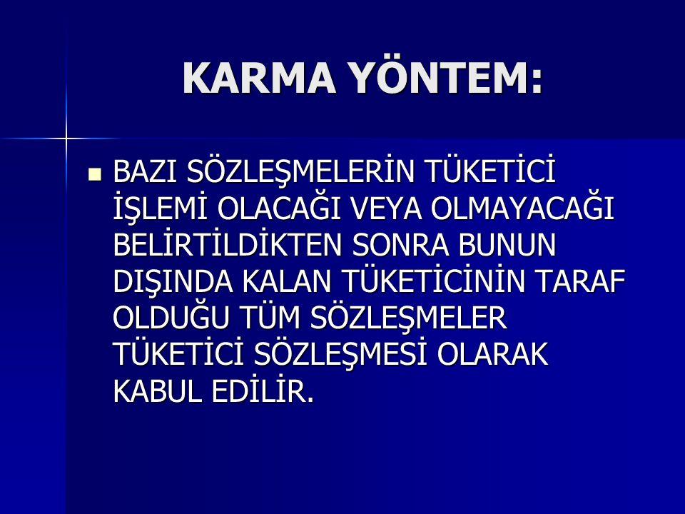 KARMA YÖNTEM:
