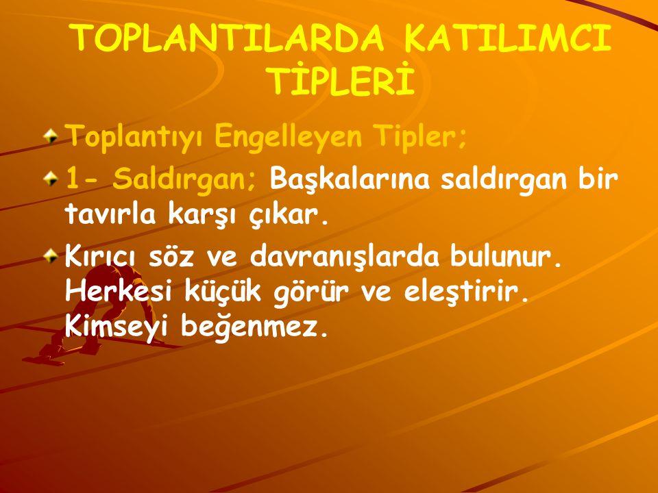 TOPLANTILARDA KATILIMCI TİPLERİ