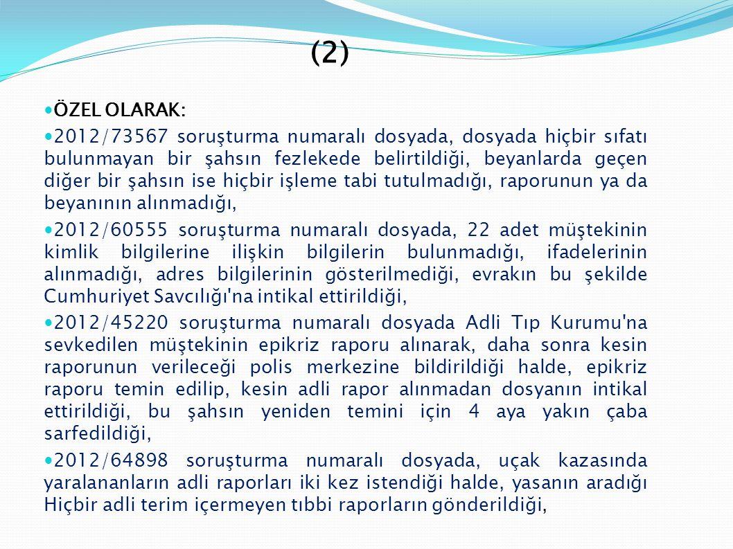 (2) ÖZEL OLARAK: