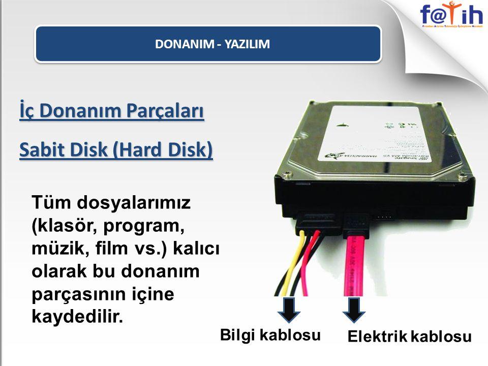 İç Donanım Parçaları Sabit Disk (Hard Disk)