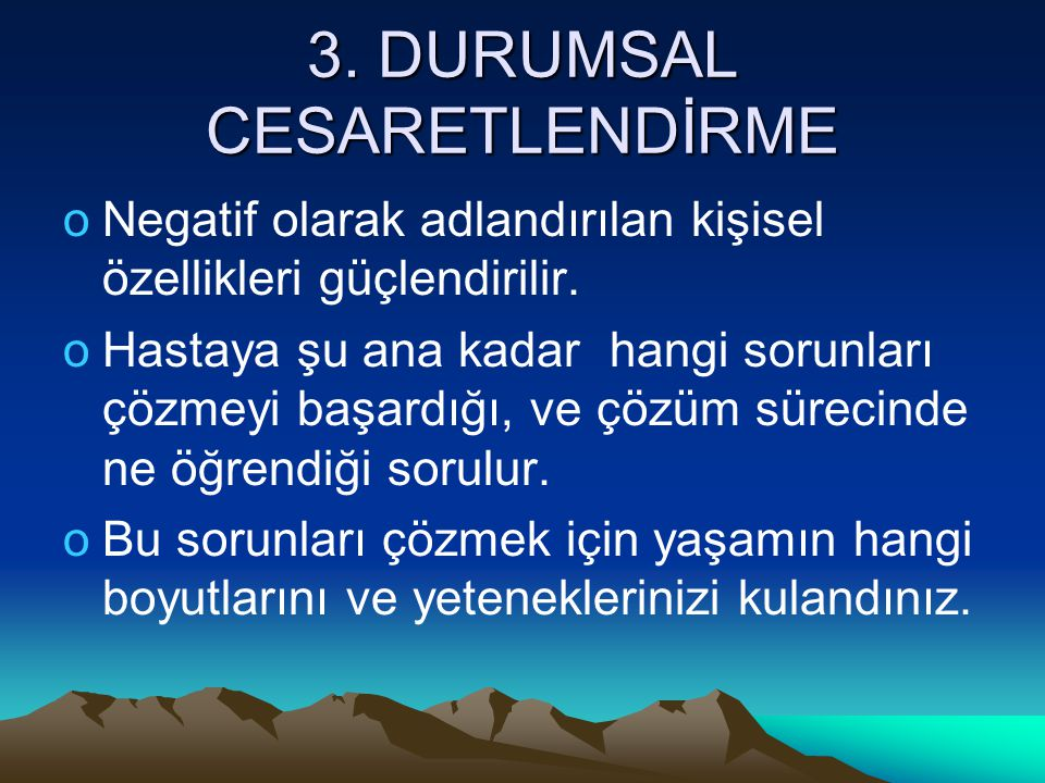 3. DURUMSAL CESARETLENDİRME