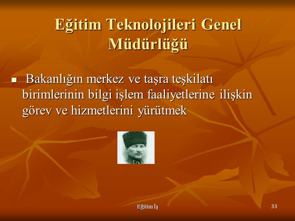 Eğitim Teknolojileri Genel Müdürlüğü