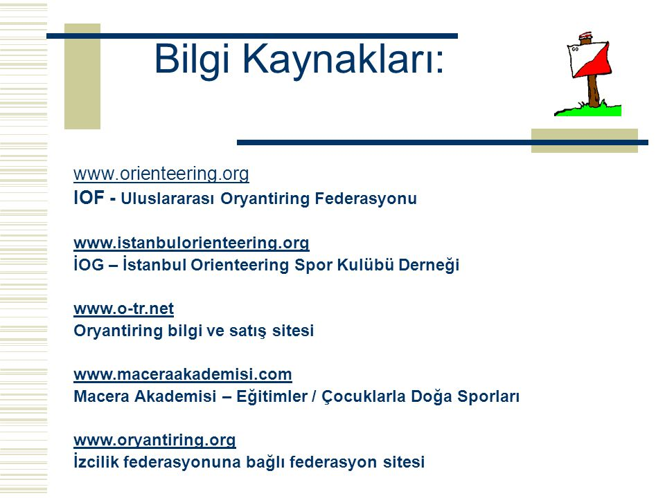 Bilgi Kaynakları: www.orienteering.org