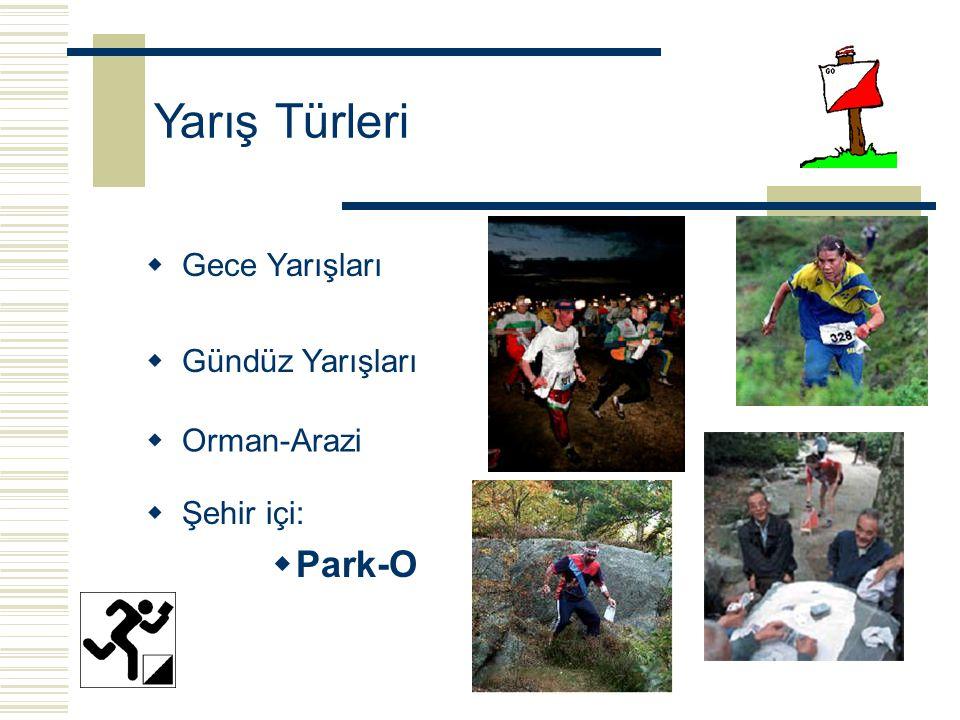Yarış Türleri Park-O Gece Yarışları Gündüz Yarışları Orman-Arazi