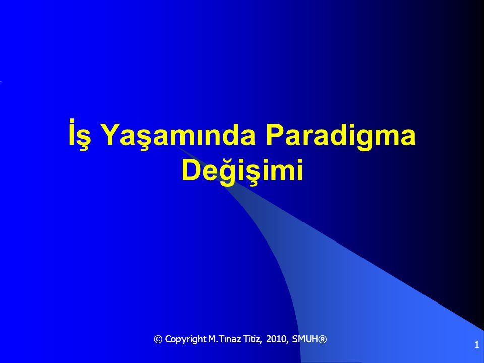 İş Yaşamında Paradigma Değişimi