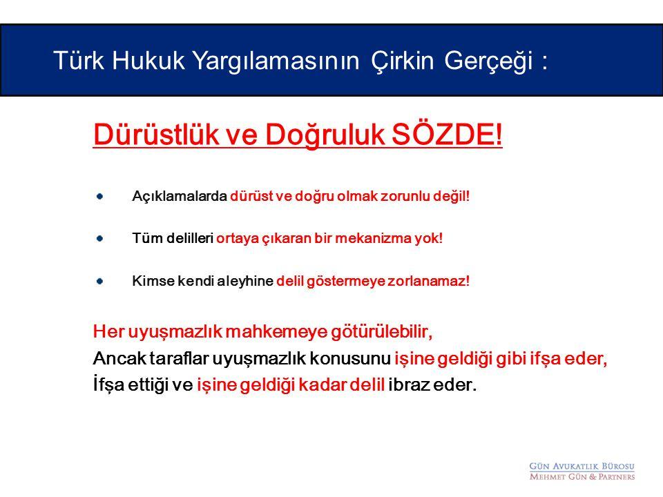 Türk Hukuk Yargılamasının Çirkin Gerçeği :