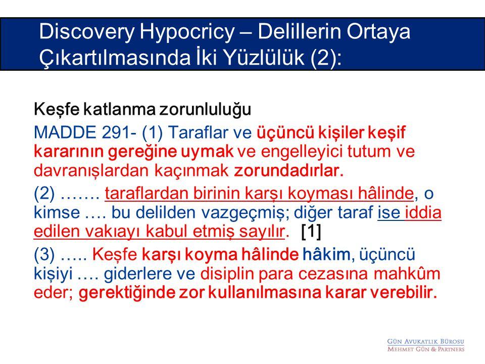 Discovery Hypocricy – Delillerin Ortaya Çıkartılmasında İki Yüzlülük (2):