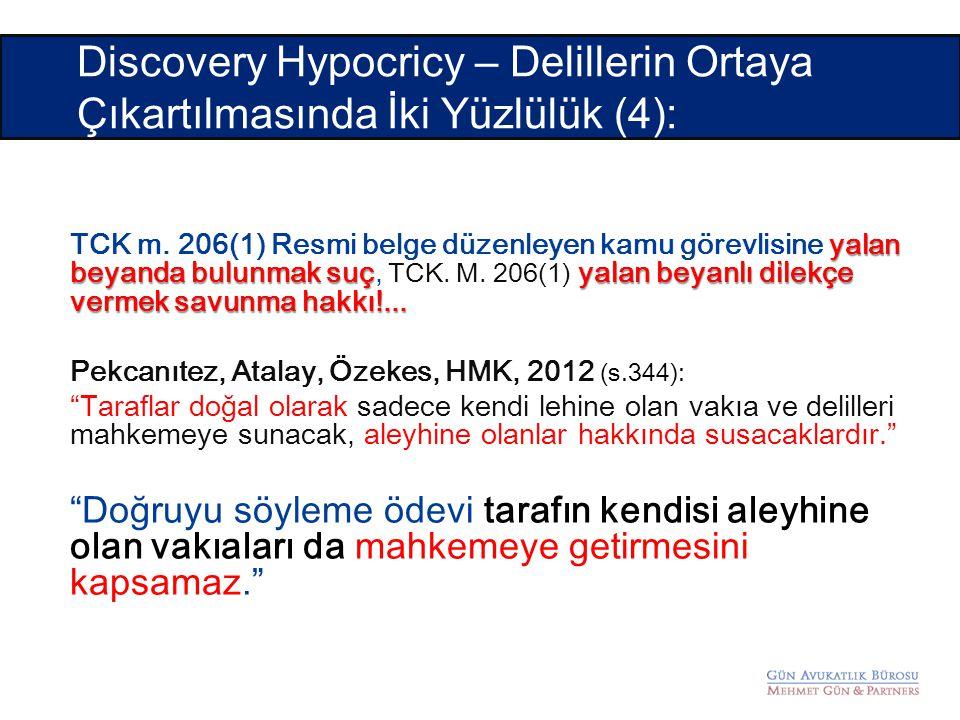 Discovery Hypocricy – Delillerin Ortaya Çıkartılmasında İki Yüzlülük (4):