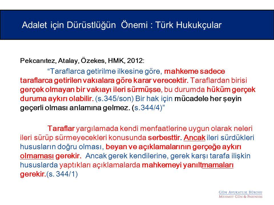 Adalet için Dürüstlüğün Önemi : Türk Hukukçular