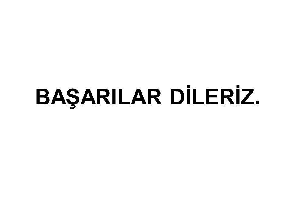 BAŞARILAR DİLERİZ. .