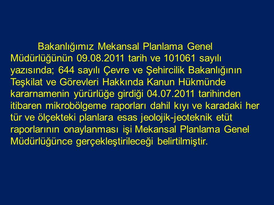 Bakanlığımız Mekansal Planlama Genel Müdürlüğünün 09. 08
