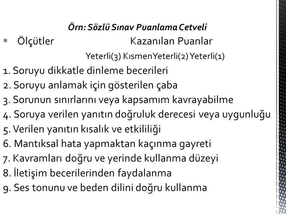 Örn: Sözlü Sınav Puanlama Cetveli