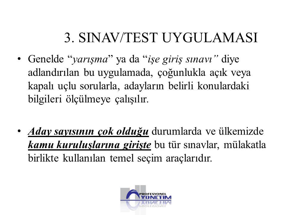 3. SINAV/TEST UYGULAMASI