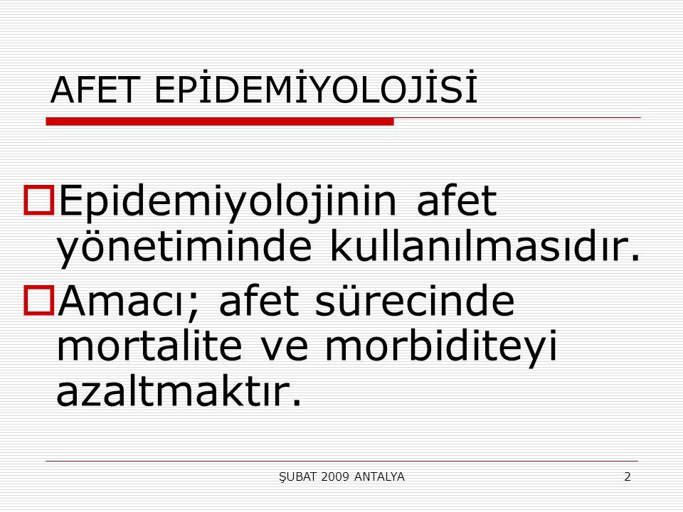 Epidemiyolojinin afet yönetiminde kullanılmasıdır.