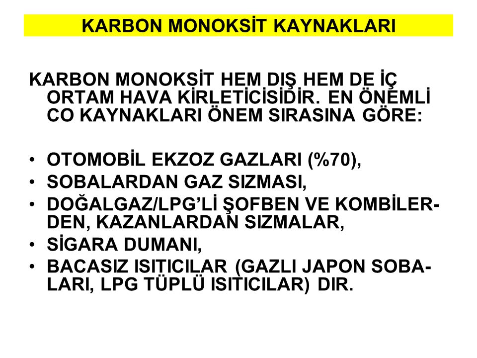 KARBON MONOKSİT KAYNAKLARI