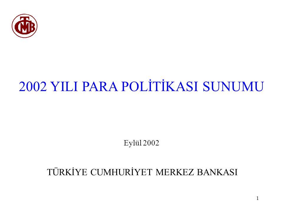 2002 YILI PARA POLİTİKASI SUNUMU