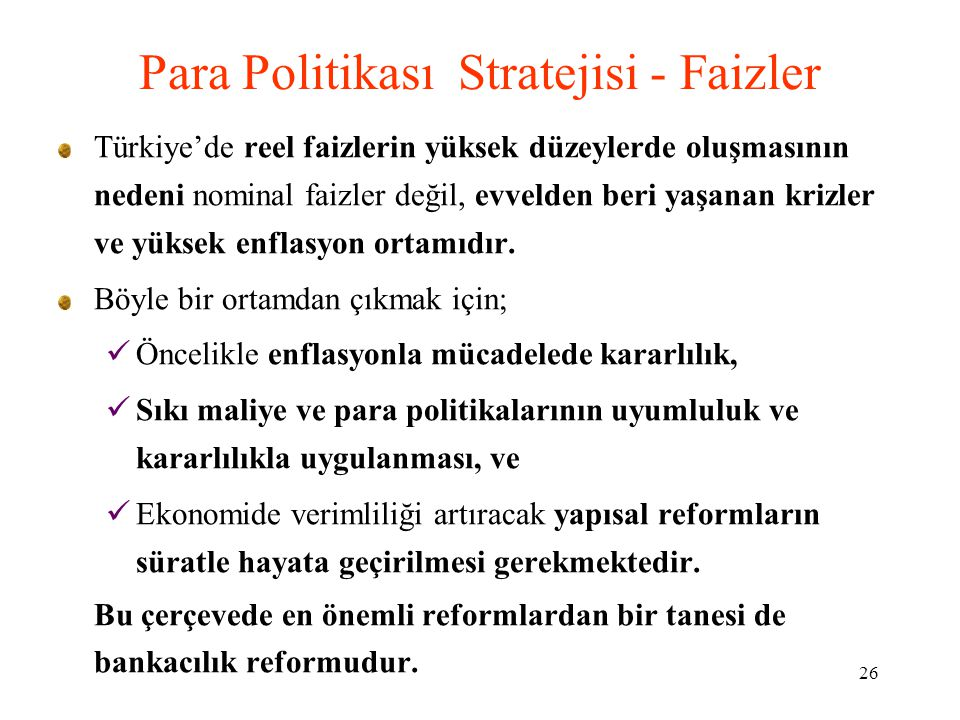 Para Politikası Stratejisi - Faizler