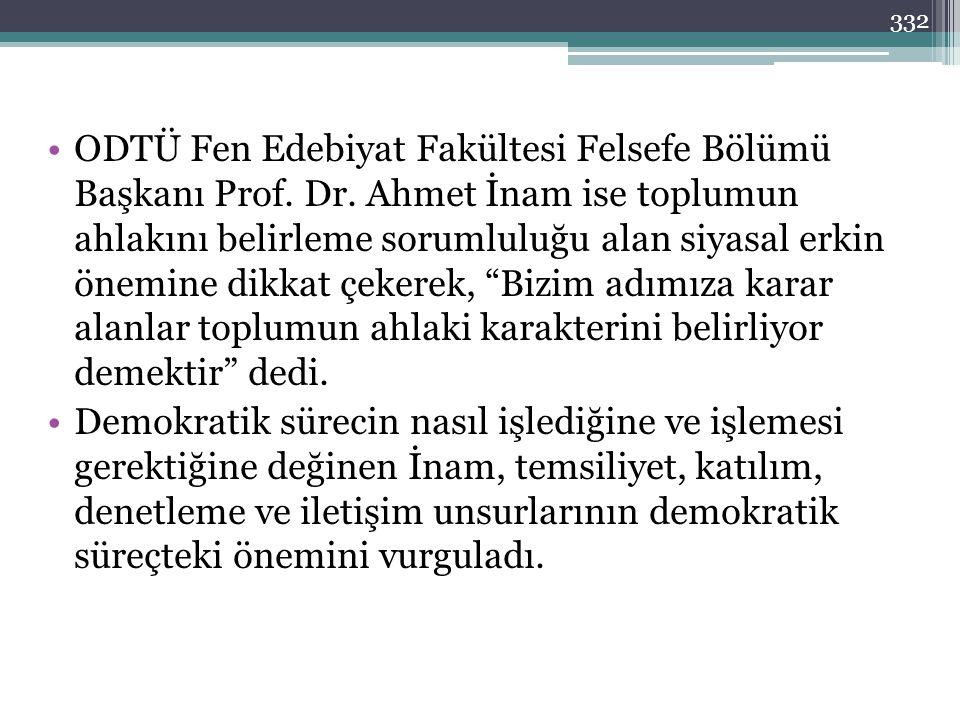 ODTÜ Fen Edebiyat Fakültesi Felsefe Bölümü Başkanı Prof. Dr