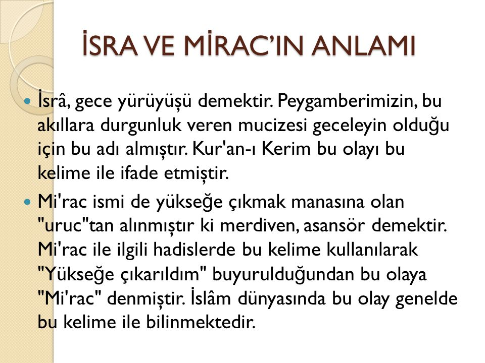İSRA VE MİRAC'IN ANLAMI